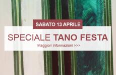 SABATO 13 APRILE SPECIALE TANO FESTA